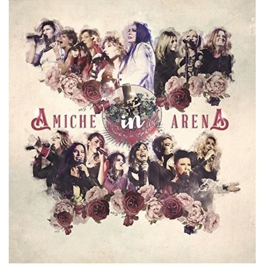 Image of Amiche in arena (CD + DVD)